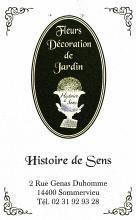 Histoire de Sens - Nathalie GUILBERT - Vente de fleurs et Décorations de jardins